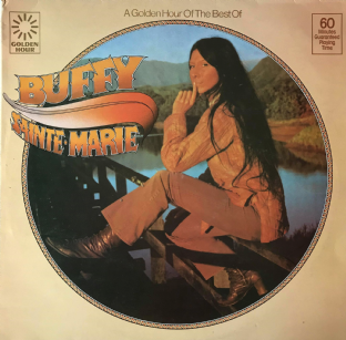Buffy Sainte-Marie ‎- A Golden Hour Of The Best Of  Buffy Sainte-Marie (LP) (VG/VG-)